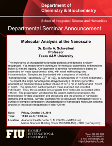 Molecular Analysis at the Nanoscale Dr. Emile A. Schweikert