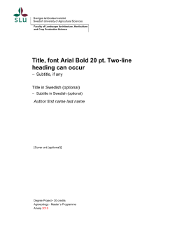 Title, font Arial Bold 20 pt. Two-line heading can occur - internt
