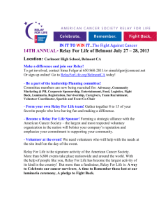 14TH ANNUAL- Relay For Life of Belmont July 27 – 28, 2013 Location