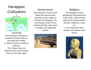 Harappan Civilization By David Hooker LOCATION The Harappan
