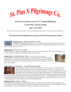 Invites you to join us on our 11 th Annual Pilgrimage To the Holy