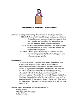 Demonstrative Speeches / Requirements