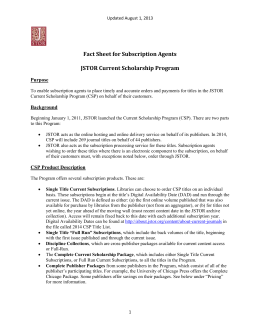 Fact Sheet for Subscription Agents JSTOR Current Scholarship