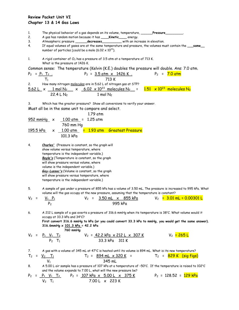 Review Packet Unit VI Chapter 13 & 14 Gas Laws 1. The physical