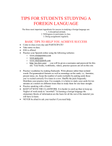 TIPS FOR STUDENTS STUDYING A FOREIGN LANGUAGE