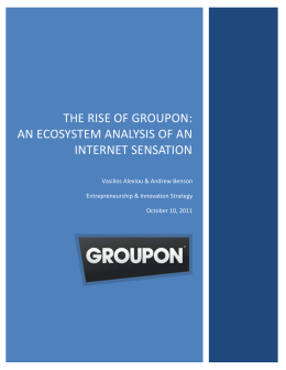 The Rise of Groupon: AN Ecosystem Analysis of an Internet Sensation