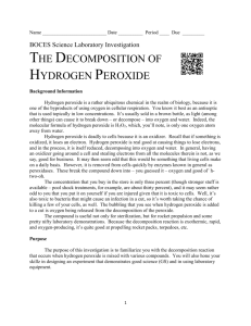 The Decomposition of Hydrogen Peroxide