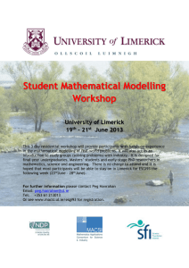 Student Mathematical Modelling Workshop University of Limerick 19 th