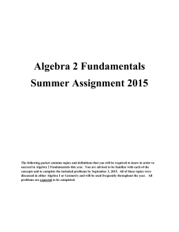 Algebra 2 Fundamentals Summer Assignment 2015