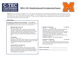 MHS C-TEC Manufacturing and Pre
