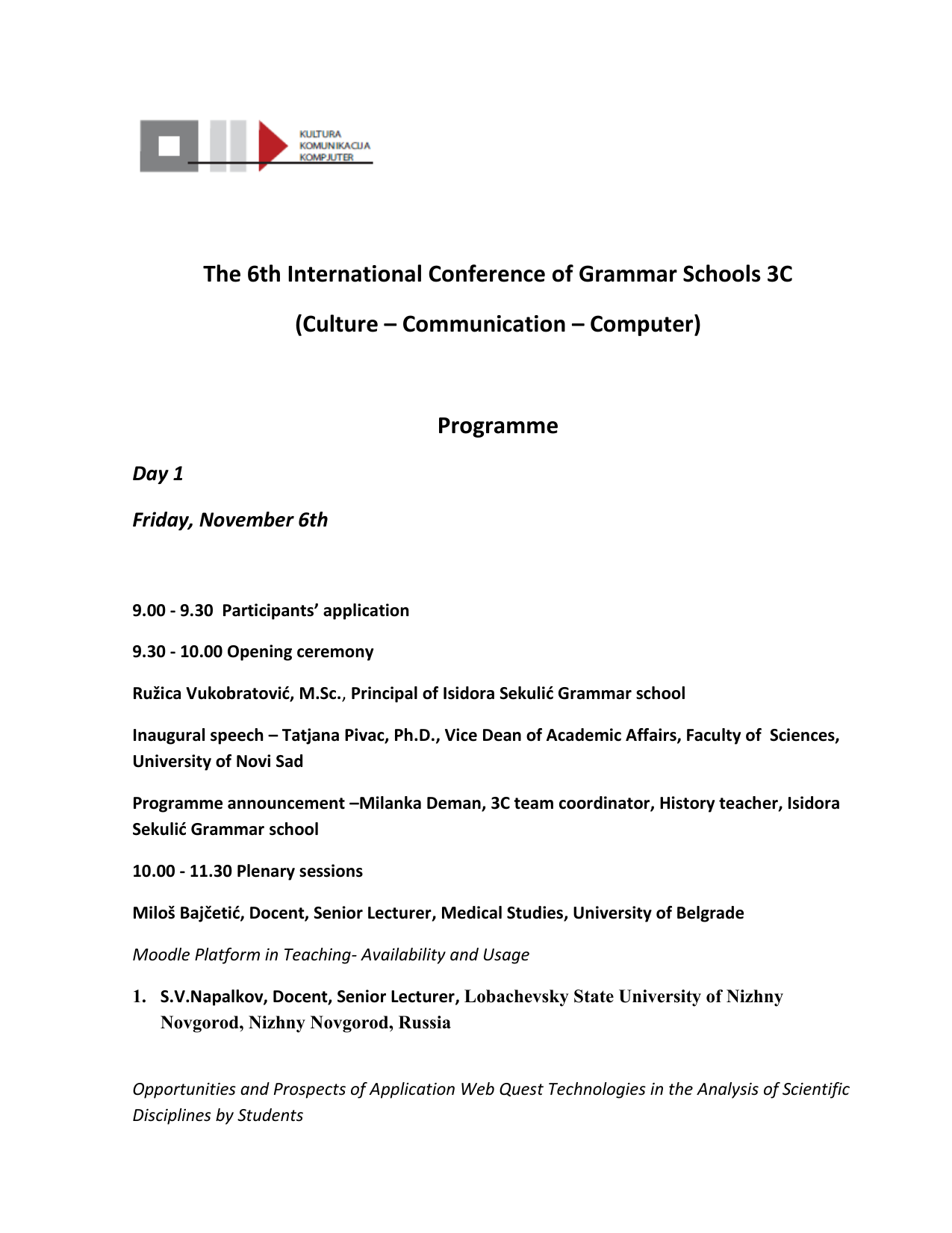 Programme announcement –Milanka Deman, 3C team coordinator