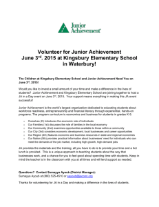 Volunteer for Junior Achievement June 3 rd . 2015 at Kingsbury