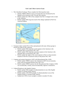 Unit 1 and 2 Short Answers Exam The Columbian Exchange: Please
