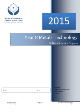 Year 8 Metal Program 2015 - Irene McCormack Catholic College