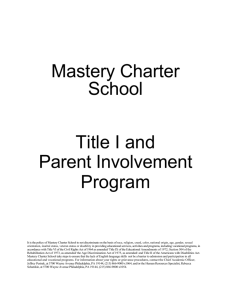 Mastery Charter School TITLE I PARENT INVOLVEMENT PROGRAM