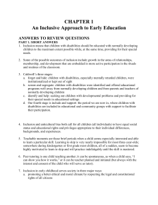 CHAPTER 1 An Inclusive Approach to Early Education ANSWERS