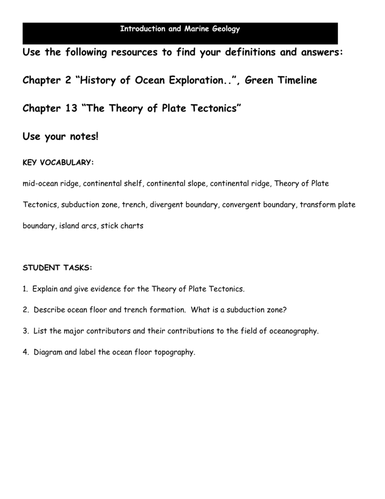 chapter 4 plate tectonics essay Grade 6 science content standards—1a: students know evidence of plate tectonics is derived from the fit of the continents the location of earthquakes, volcanoes, and midocean ridges and.