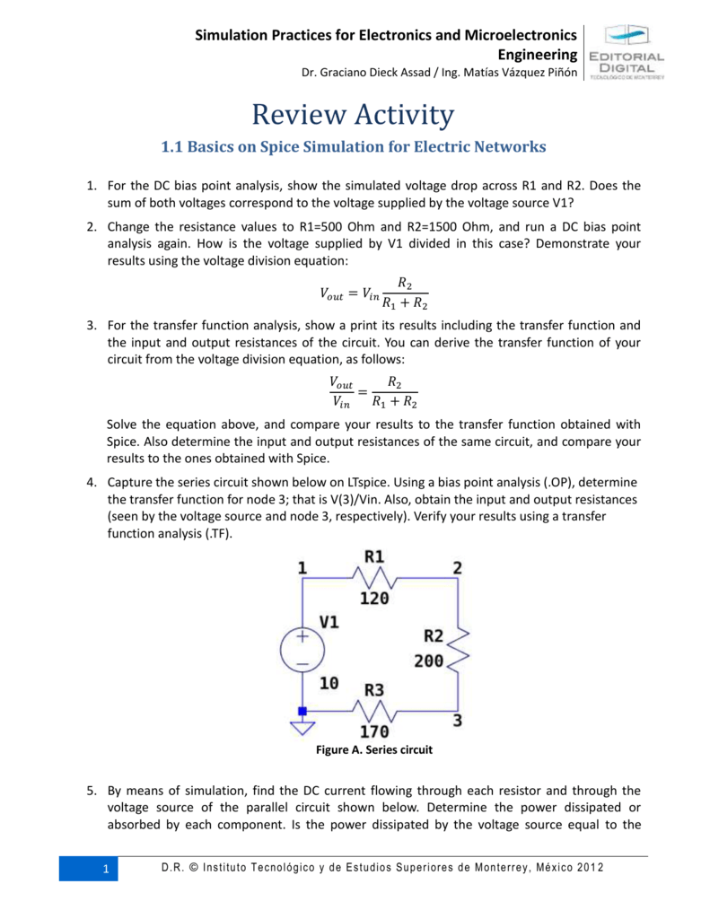 11 Basics On Spice Simulation For Electric Networks Dc Circuit Analysis Voltage Divider Part 1