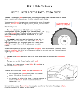 Unit 1 Plate Tectonics UNIT 2: LAYERS OF THE EARTH STUDY