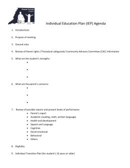 Individual Education Plan (IEP) Agenda Introductions Purpose of