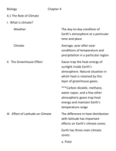 Biology Chapter 4 4.1 The Role of Climate I. What is climate