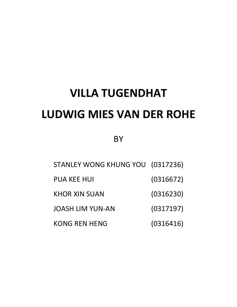 Mies Van Der Rohe Design Philosophy.Villa Tugendhat By Mies Van Der Rohe