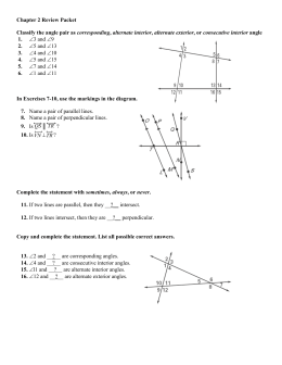 Chapter 2 Review Packet Classify the angle pair as corresponding
