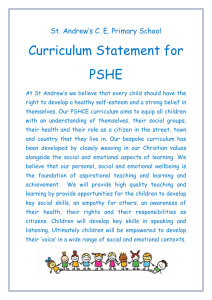 St. Andrew`s C. E. Primary School Curriculum Statement for PSHE At