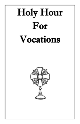 Holy Hour Example 2 - Diocese of Syracuse Office of Vocation