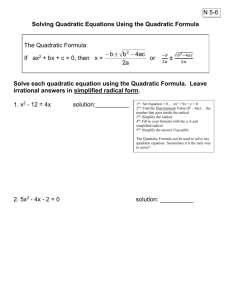 Topic: Solving Quadratic Equations Using the Quadratic Formula
