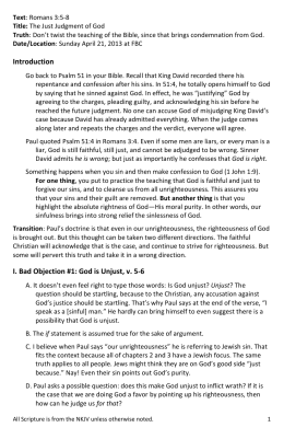Text: Romans 3:5-8 Title: The Just Judgment of God Truth: Don`t