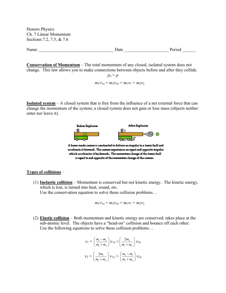 Honors Physics Ch 7 Linear Momentum Sections 7 2 7 5 7 6