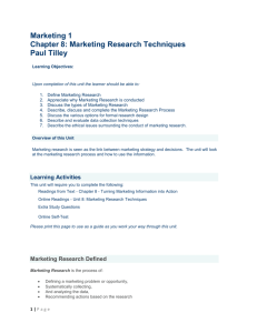 MR1100 Marketing I - PT (CL) - Unit 8. Marketing Research