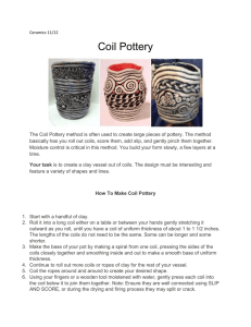 The Coil Pottery method is often used to create large