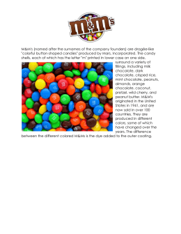 M&M`s (named after the surnames of the company founders) are