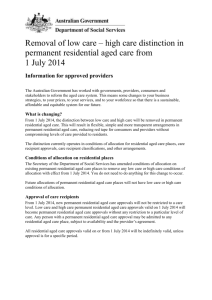 Removal of low care * high care distinction in permanent residential