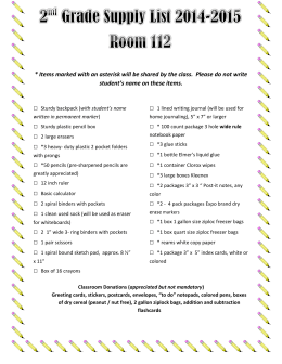 2 nd Grade Supply List 2014-2015 Room 112 * Items marked with