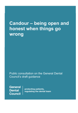 Candour * being open and honest when things go wrong