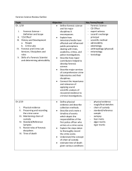 Forensic Science Review Outline Topic Objective Key Terms/Vocab