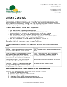 clear and concise prose Writing concise sentences writing concise sentences in addition to reading this section of the guide and taking the quizzes at its conclusion , we urge you to visit.