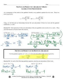 The Sum and Product of a Quadratic`s Roots Algebra 2 with