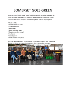 SOMERSET GOES GREEN Somerset has officially gone