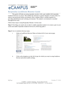 Respondus LockDown Monitor Guide This guide will help you using
