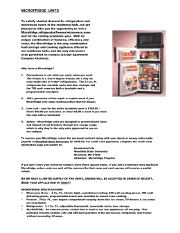 To satisfy student demand for refrigerators and microwave ovens in