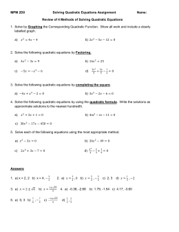 MPM 2D0 Solving Quadratic Equations Assignment Name: Review