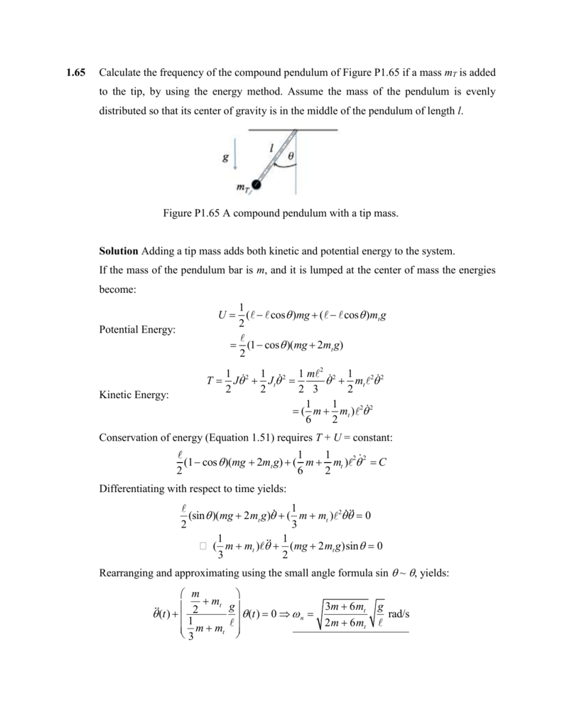 1 65 Calculate the frequency of the compound pendulum of Figure