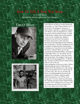 the man i killed by tim o brien How does o'brien use irony, symbol, and point of view to reveal his thoughts on   in the chapter the man i killed he talks about a man he killed and what he.