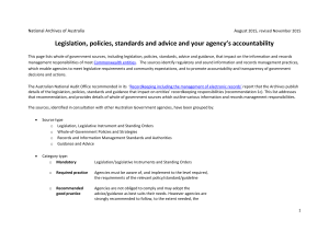 Legislation, policies, standards, advice and your agency`s