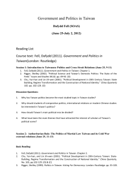 Course text: Fell, Dafydd (2011). Government and Politics in Taiwan