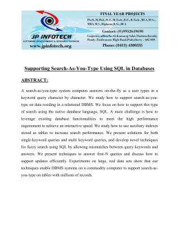 Supporting Search-As-You-Type Using SQL in Databases ABSTRACT